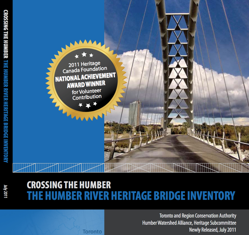 Crossing The Humber: The Humber River Heritage Bridge Inventory